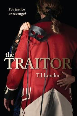 The Traitor by T J London