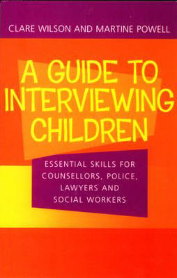 A Guide to Interviewing Children by Claire Wilson image