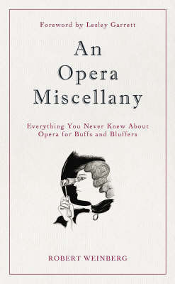 An Opera Miscellany by Robert Weinberg