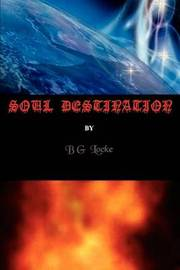 Soul Destination by Bg Locke image