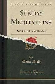 Sunday Meditations by Donn Piatt