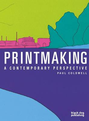 Printmaking: A Contemporary Perspective by Paul Coldwell image