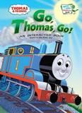 Go, Thomas, Go! by W. Awdry
