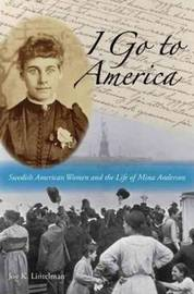 I Go to America by Joy K. Lintelman