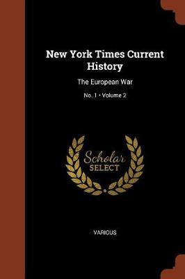 New York Times Current History by Various ~