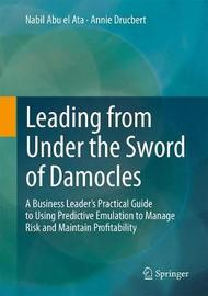 Leading from Under the Sword of Damocles by Nabil Abu el Ata