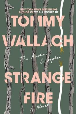 Strange Fire by Tommy Wallach image