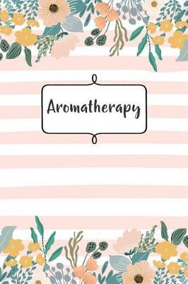 Aromatherapy | Camille Publishing Book | In-Stock - Buy Now