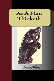 As a Man Thinketh by James Allen image