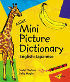 Milet Mini Picture Dictionary: English-Japanese by Sedat Turhan