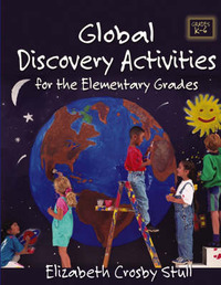 Global Discovery Activities by Elizabeth Crosby Stull