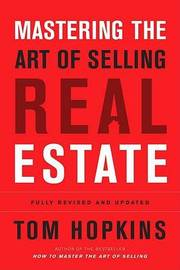Mastering Art Selling Real Est by Tom Hopkins