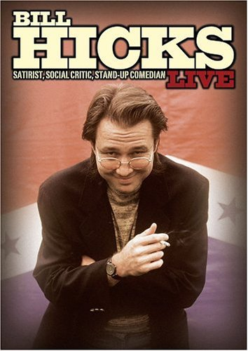 Bill Hicks - Live: Satirist, Social Critic, Stand Up Comedian on DVD