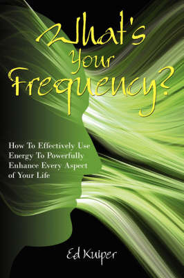 What's Your Frequency? by Ed Kuiper