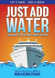 Just Add Water by Rob Stuart