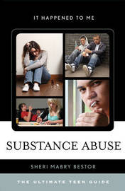 Substance Abuse by Sheri Mabry Bestor