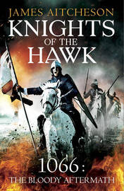 Knights of the Hawk by James Aitcheson
