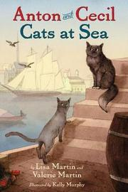 Anton and Cecil, Book 1 by Lisa Martin
