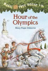 Magic Tree House 16: Hour Of The Olympics by Mary Pope Osborne image
