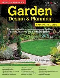 Home Gardener's Garden Design & Planning by Alan Bridgewater
