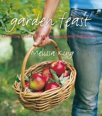 Garden Feast by Melissa R King
