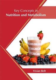 Key Concepts in Nutrition and Metabolism