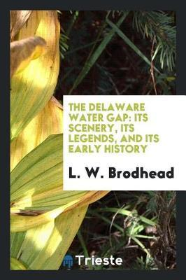 The Delaware Water Gap by L W Brodhead image