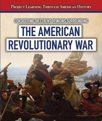 Considering Different Opinions Surrounding the American Revolutionary War by Fletcher C Finch image
