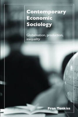 Contemporary Economic Sociology by Fran Tonkiss image