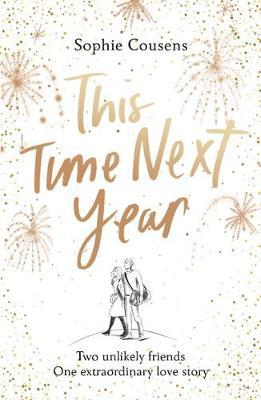 This Time Next Year by Sophie Cousens