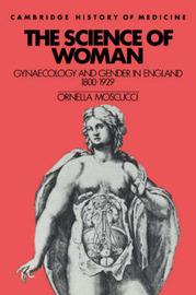 Cambridge Studies in the History of Medicine by Ornella Moscucci