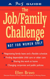 The Job/Family Challenge: A 9 to 5 Guide by Ellen Bravo image