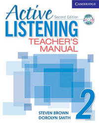 Active Listening 2 Teacher's Manual with Audio CD: Level 2 by Dorolyn Smith
