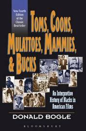 Toms, Coons, Mulattoes, Mammies and Bucks by Donald Bogle image