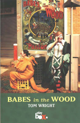 Babes in the Wood by Tom Wright