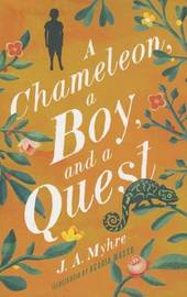 A Chameleon, a Boy, and a Quest by Jennifer Myhre