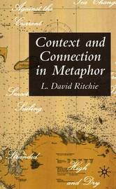 Context and Connection in Metaphor by L.David Ritchie image