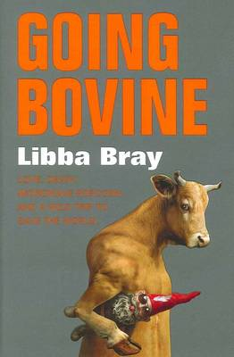 Going Bovine by Libba Bray image