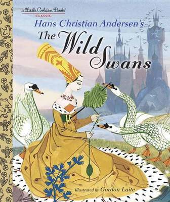 LGB The Wild Swans by Hans Christian Andersen