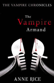 The Vampire Armand (Vampire Chronicles #6) by Anne Rice image
