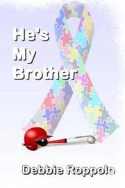 He's My Brother by Debbie Roppollo