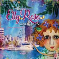 The Elly Rose Adventures by Maggie O'Hara image