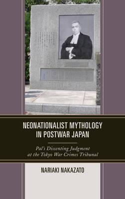 Neonationalist Mythology in Postwar Japan by Nariaki Nakazato
