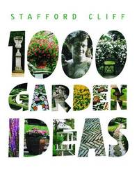 1000 Garden Ideas by Stafford Cliff image