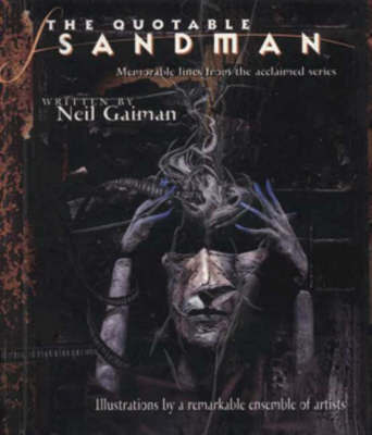 "The Quotable ""Sandman"" by Neil Gaiman"