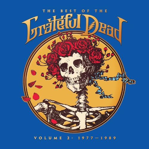 The Best Of The Grateful Dead Vol 2: 1977 - 1989 by The Grateful Dead