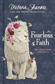 Fearless Faith by Melanie Shankle
