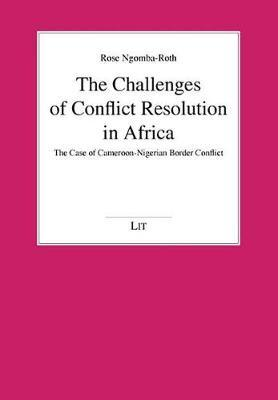 The Challenges of Conflict Resolution in Africa by Rose Ngomba-Roth image