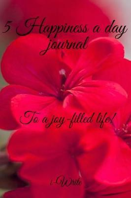 Five happiness a day journal by I- Write