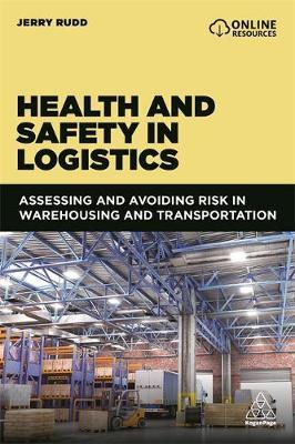 Health and Safety in Logistics by Jerry Rudd